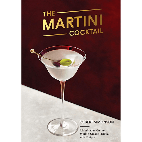 The Martini Cocktail by Robert Simonson, The Cocktail Shop, Australia